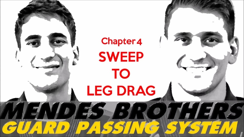 Mendes Brothers - Guard Passing System - Sweep to leg drag