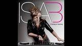 Isa B - Loving or leaving (Radio Edit)