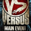 Versus Battle: Main Event TOUR 2014