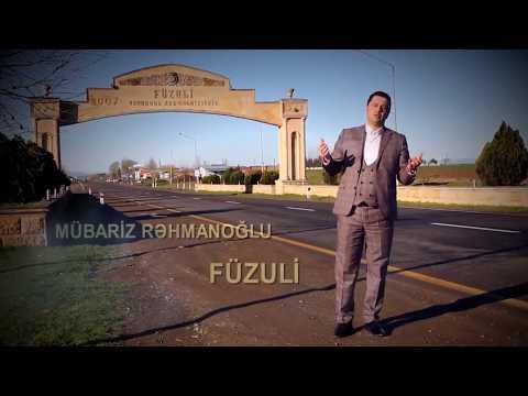 Mübariz Rəhmanoglu - Füzuli 2018 (Official Klip)
