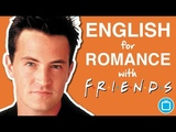Speaking English To Your Girlfriend Learn English with Friends - the Hug &amp Roll
