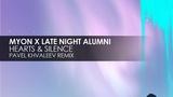 Myon x Late Night Alumni - Hearts &amp Silence (Pavel Khvaleev Remix) Teaser