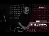 MIKE GOROHOV [ tech house ] @ Pioneer DJ TV | Saint-Petersburg