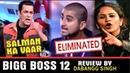 "BIGG BOSS 12"" Latest News WEEKEND KA VAAR Episode Review By Dabangg Singh 10 Nov 2018"