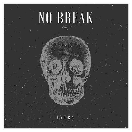 Extra альбом No Break