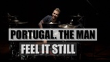 PORTUGAL. THE MAN - Feel It Still Mikhail Kozodaev Drum Cover