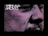 Charles Mingus - Moves (Doug Hammond)