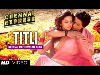 Chennai Express I Making of the song 'Titli' I Behind the scenes