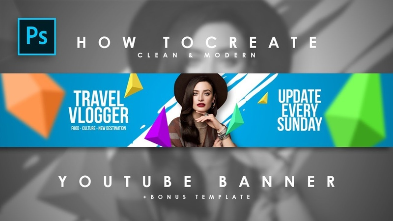 How to Create Clean Modern Youtube Channel Art / Youtube Banner - Photoshop Tutorials