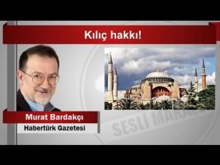 Murat Bardakçı   Kılıç hakkı!