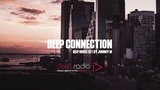 Deep Connection - Part 1 Deep House Set 2018 Mixed By Johnny M DEM Radio Podcast