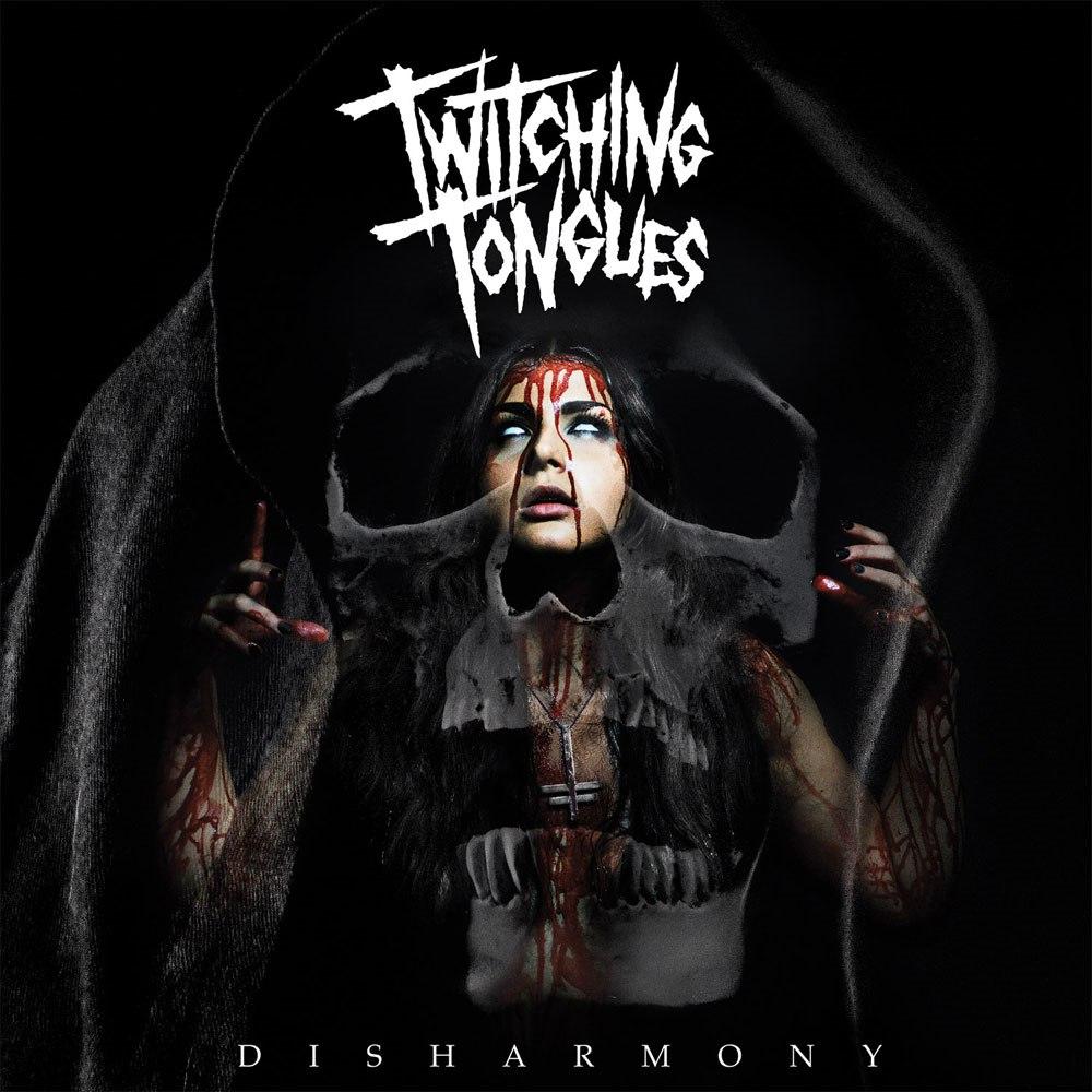 Twitching Tongues - Disharmony (2015)