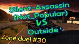 Silent-Assassin (Not_Popular) vs Outside Tanki Online Zone duel #30