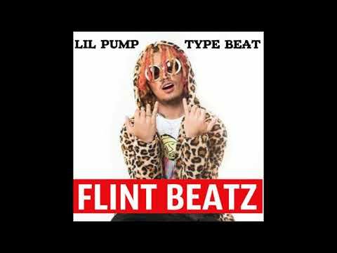 Lil Pump type beat FLINT BEATZ - Fuck Pump Trap instrumental