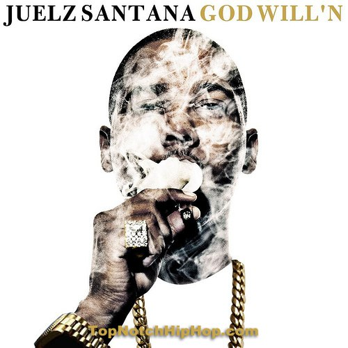 Juelz Santana - God Will'n - 2013