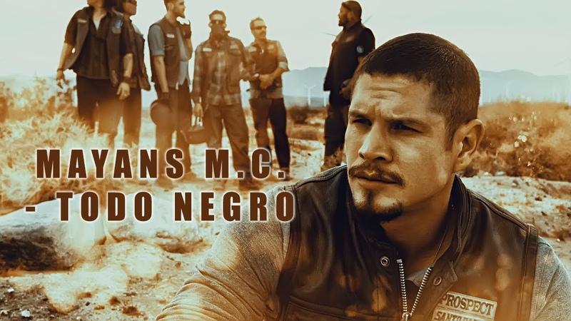 Mayans M.C. - Todo Negro (1x01)