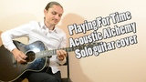 Playing for Time Acoustic Alchemy Solo guitar cover