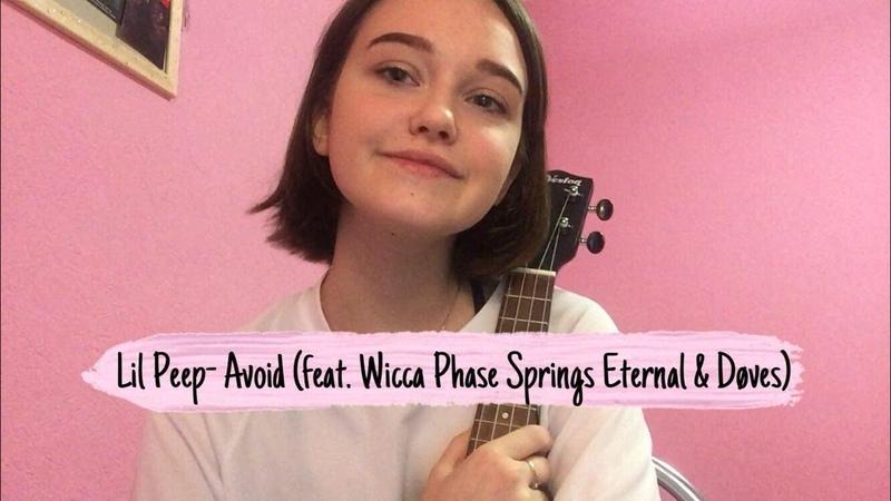 Lil Peep- Avoid (ft. Wicca Phase Springs Eternal Døves) (ukulele cover by Alina Neumann)