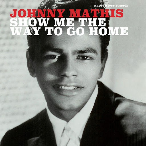 Johnny Mathis альбом Show Me the Way to Go Home - Family Christmas