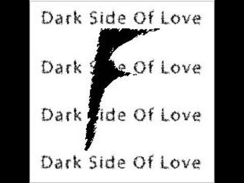 Dark Side of Love by F