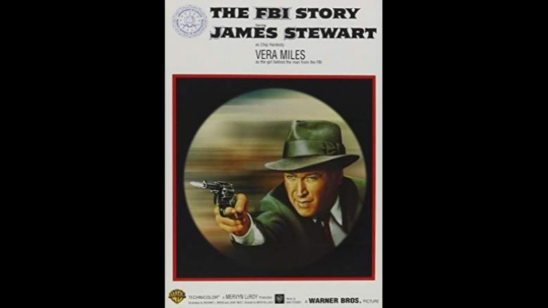 The FBI Story (1959) James Stewart, Vera Miles, Murray Hamilton