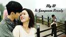 Клип к дораме Мой ID Красотка из Каннама My ID Is Gangnam Beauty
