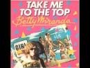 Betty Miranda - Take Me To The Top (1984)