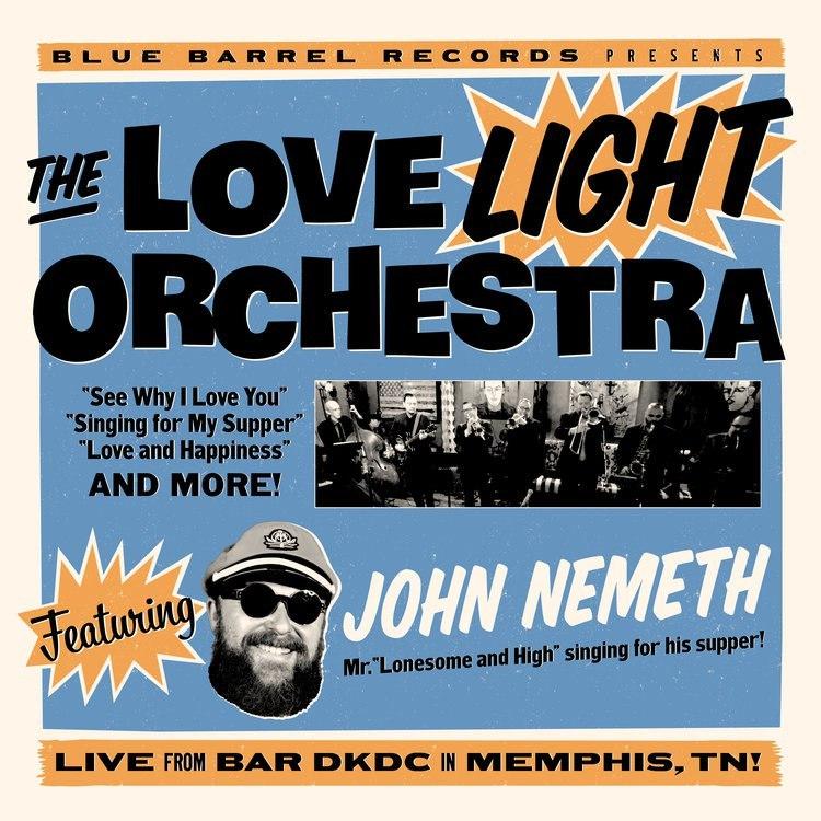 The Love Light Orchestra feat. John Nemeth - s/t