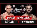 FRANK EDGAR vs CUB SWANSON - (2/3) - Previsão da luta Favoritos do UFC FIGHT NIGHT 128 ATLANTIC CITY