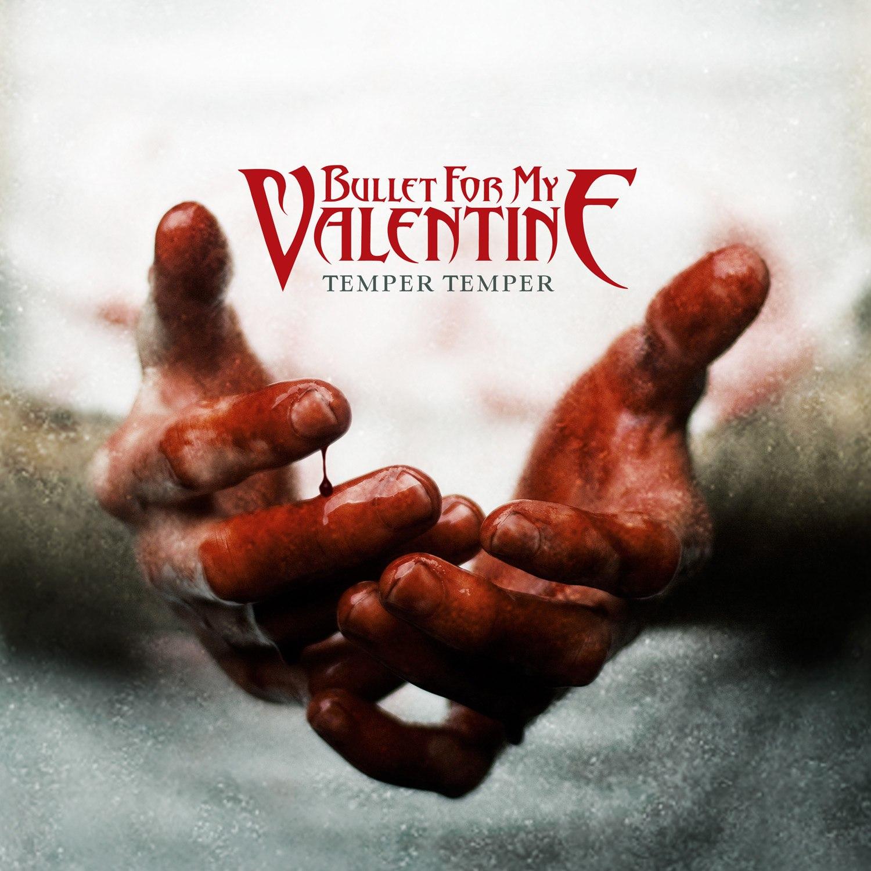 Bullet for My Valentine - Temper temper (2013)