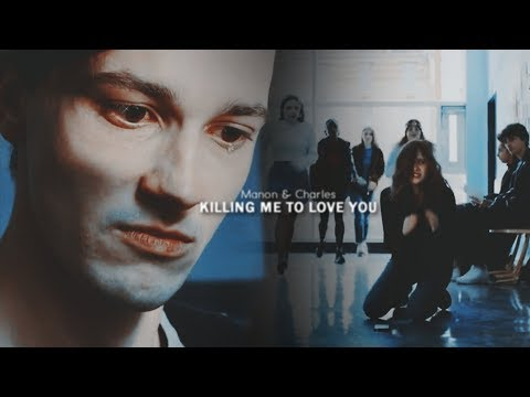 ● Manon Charles II Killing me to love you [Skam France]