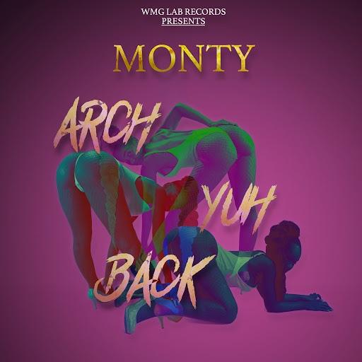 Monty альбом Arch Yuh Back