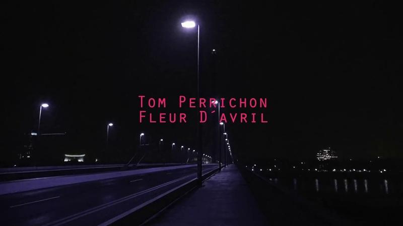 Tom Perrichon - Fleur Davril