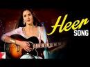 Heer - Song - Jab Tak Hai Jaan - Shahrukh Khan | Katrina Kaif