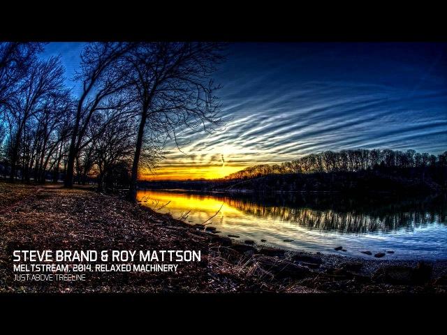 Steve Brand Roy Mattson - Just Above Treeline