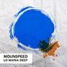 Mounspeed - LO Mania Deep 124 (17.06.2018)