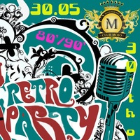 ---===RETRO PATRY in MOJO CLUB===---