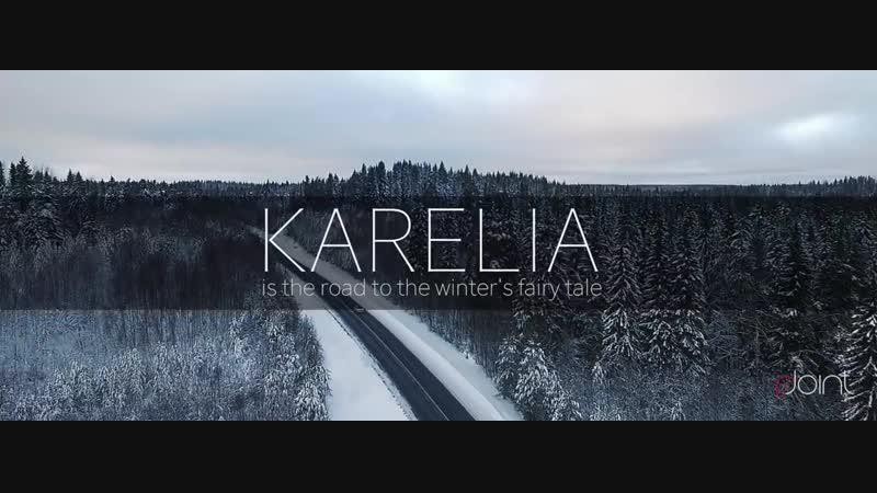 Карелия дорога в зимнюю сказку Karelia is the road to the winters fairy tale