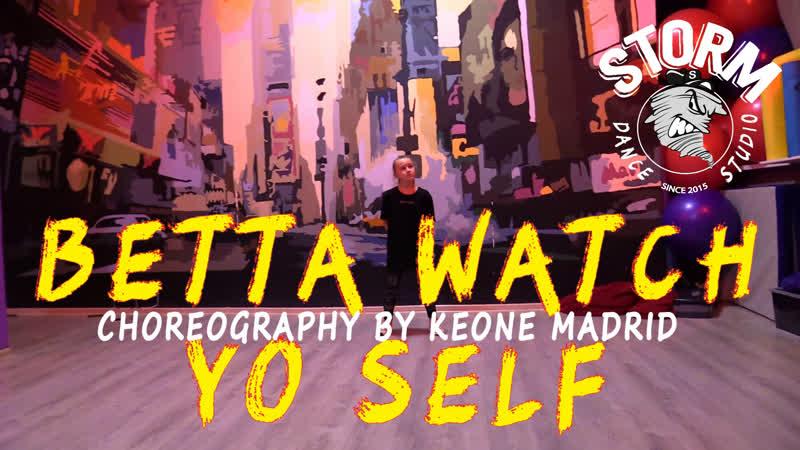 VERONIKA   Problem - Betta Watch Yo Self   Choreography by Keone Madrid