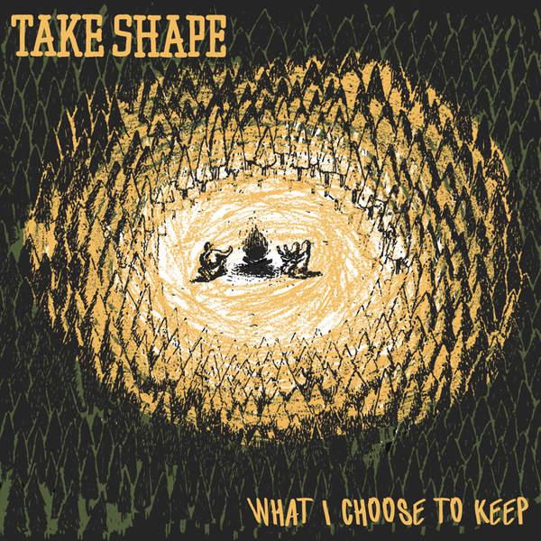 Take Shape - What I Choose to Keep [EP] (2015)