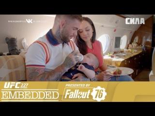 UFC 227 Embedded Vlog Series - Episode 1