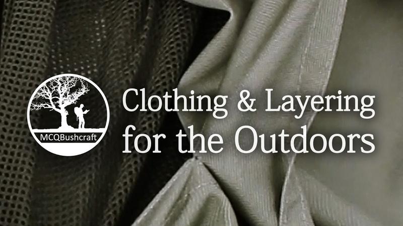 MCQBushcraft Outdoor Clothing Layering