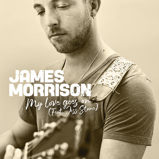James Morrison альбом My Love Goes On (feat. Joss Stone)