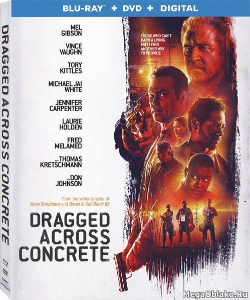 Закатать в асфальт / Dragged Across Concrete (2018/BDRip/HDRip)