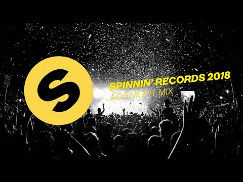 Spinnin' Records ADE 2018 Night Mix