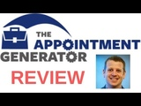 The Appointment Generator Review How To Get More Clients For Your Business!