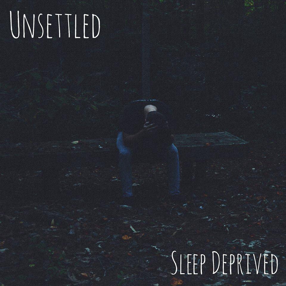 Unsettled - Sleep Deprived (EP) (2015)