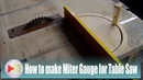 How to Make Miter Gauge fo Table Saw