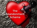 The Abandonment Schema