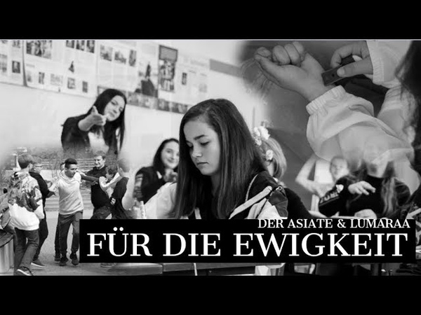 Lumaraa Der Asiate - Für die Ewigkeit ZeichengegenMobbing (prod. by Markus Sebastian Harbauer)
